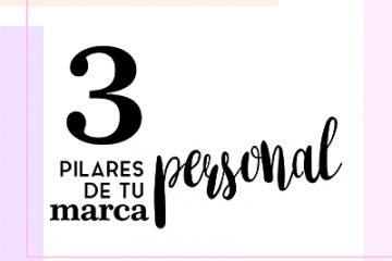 3 pilares de tu marca personal