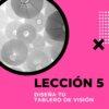 Leccion 5 Diseña tu closet sostenible y tu tablero de visión
