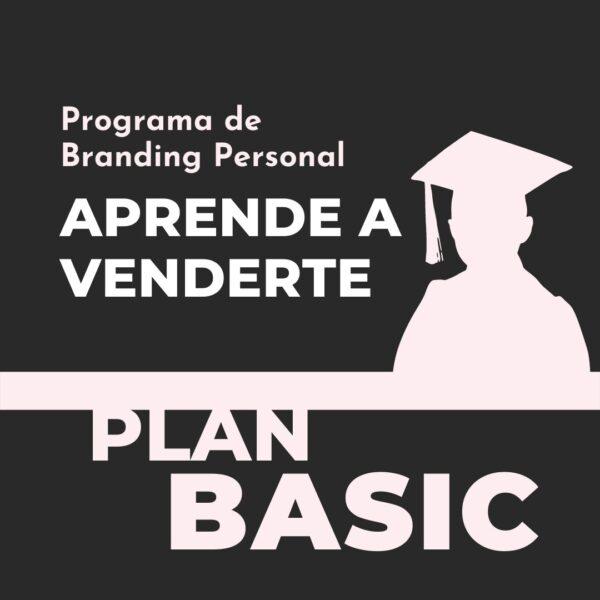 APRENDE A VENDERTE PLAN BASIC