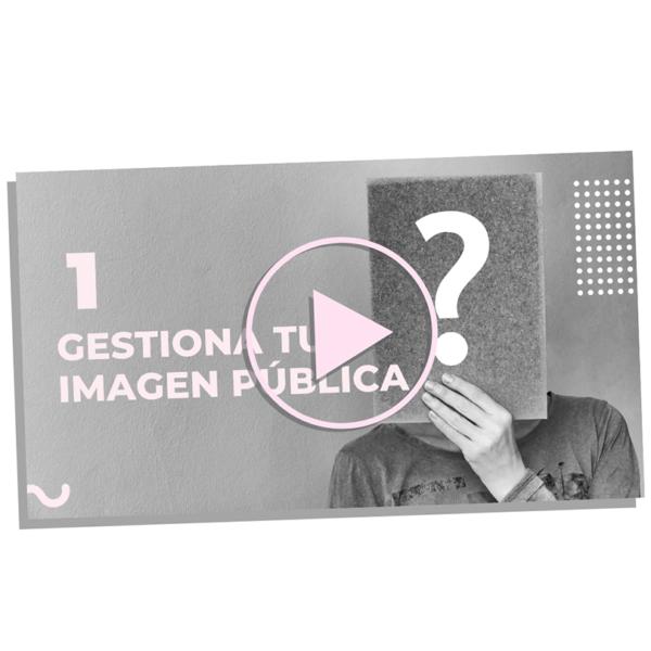 modulo 1 - gestiona tu imagen pública